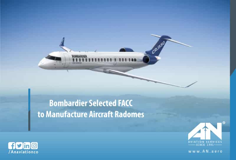 Bombardier Selected FACC to Manufacture Aircraft Radomes